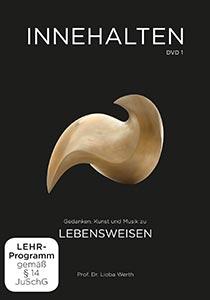 Innehalten (DVD 1) | Lebensweisen| Prof. Dr. Lioba Werth